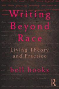 writing-beyond-race-living-theory-practice-bell-hooks-paperback-cover-art
